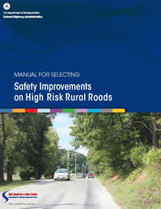 Cover of the Manual for Selecting Safety Improvements on High Risk Rural Roads
