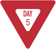 Image: Red and white yield sign, with Day 1 lettering