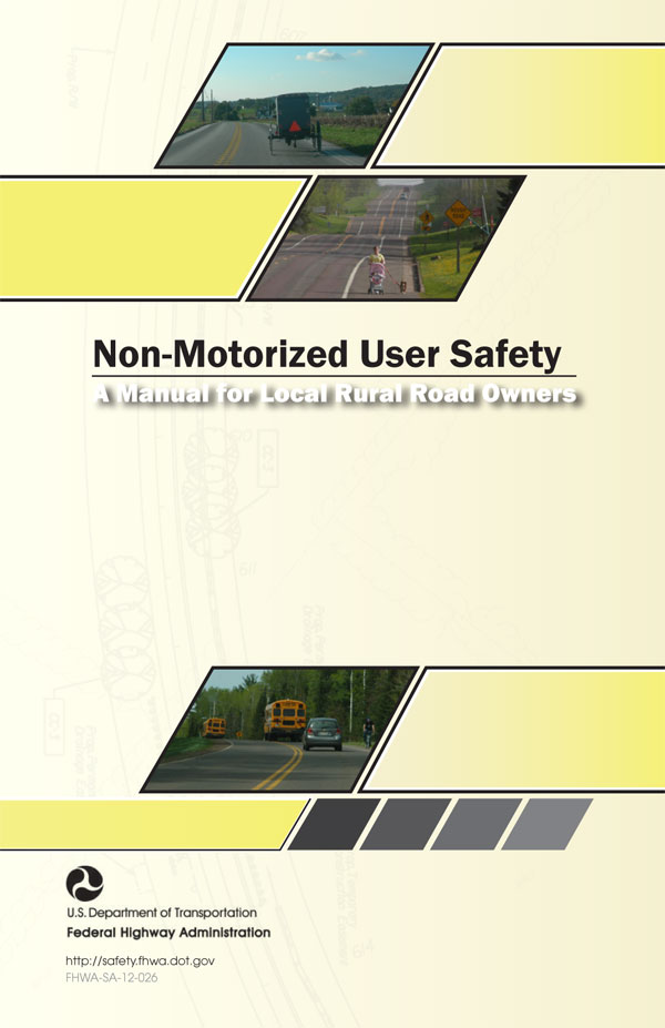 Non Motorized User Safety Safety Federal Highway Administration