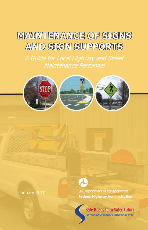 Maintenance of Signs and Sign Supports - Safety | Federal Highway ...