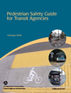 Cover: Pedestrian Safety Guide for Transit Agencies - February 2008