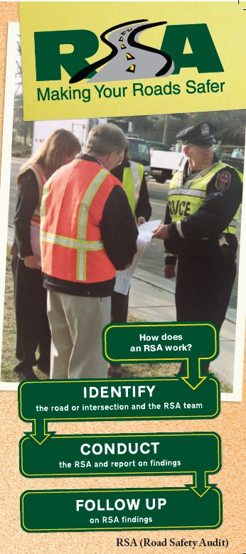 RSA Logo set over photo of RSA team performing an audit with the assistance of police. Below photo is a flow chart showing the 3-step answer to the question 'how does an RSA work?' The answer is, (1) identify the road or intersection and the safety audit team, (2) conduct the RSA and report on findings and (3) follow up on the RSA findings.