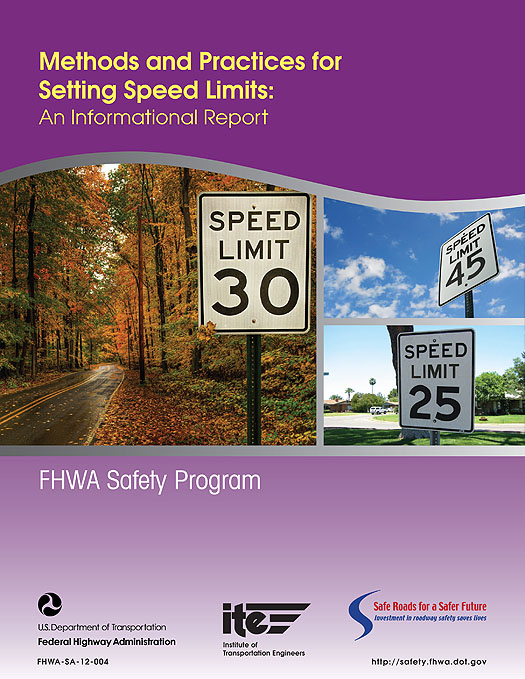 Methods And Practices For Setting Speed Limits An Informational